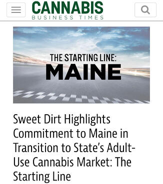 Sweet Dirt Transition to Adult Use Cannabis in Maine
